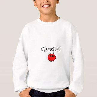 My Sweet Lord gear Sweatshirt