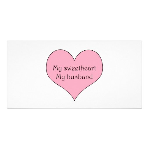My Sweetheart My Husband Photo Card