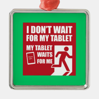 My tablet waits for me christmas ornaments