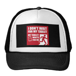 My tablet waits for me mesh hat