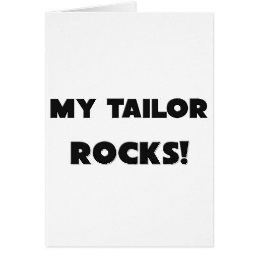 MY Tailor ROCKS! Greeting Card