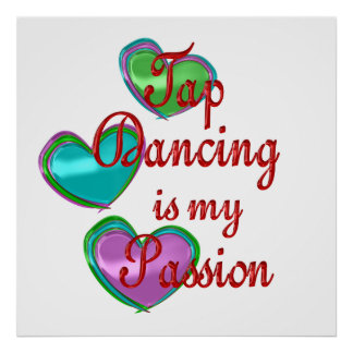 My Tap Dancing Passion Poster