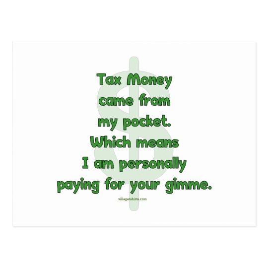 My Tax Money Postcard