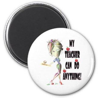 My Teacher can do Anything! Best Teacher Gifts 2 Inch Round Magnet