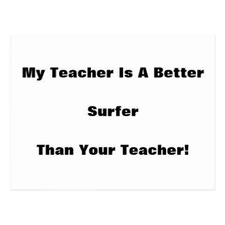 My Teacher Is A Better Surfer Than Your Teacher! Postcard