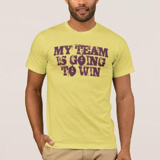 MY TEAM IS WINNING T-Shirt