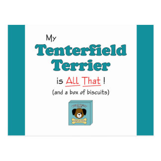 My Tenterfield Terrier is All That! Postcard