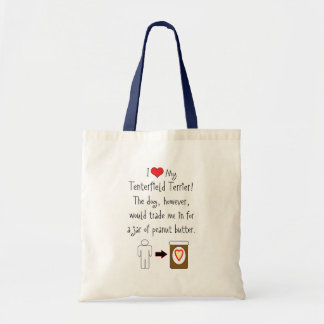 My Tenterfield Terrier Loves Peanut Butter Budget Tote Bag