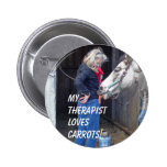 My Therapist Loves Carrots! Pinback Button