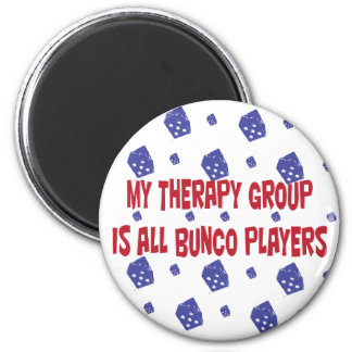 my therapy group is all bunco players 2 inch round magnet