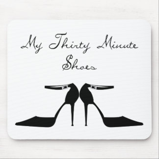 My Thirty Minute Shoes MousePad