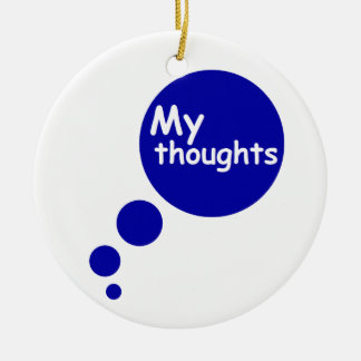 My Thoughts Ornaments