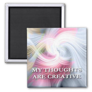 My Thoughts...Self affirmation statement Magnet