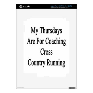 My Thursdays Are For Coaching Cross Country Runnin Decals For iPad 3