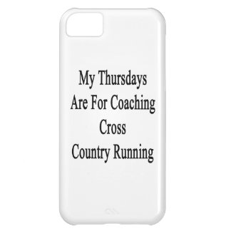 My Thursdays Are For Coaching Cross Country Runnin iPhone 5C Case