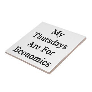 My Thursdays Are For Economics Small Square Tile