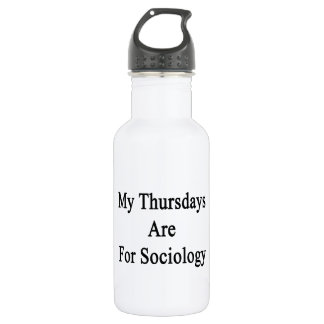 My Thursdays Are For Sociology 18oz Water Bottle