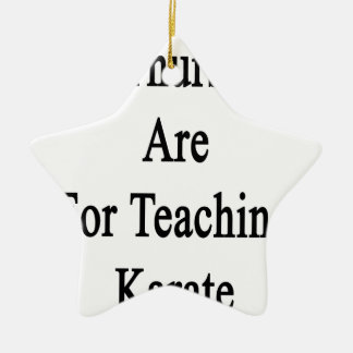My Thursdays Are For Teaching Karate Ceramic Ornament