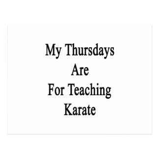 My Thursdays Are For Teaching Karate Postcard