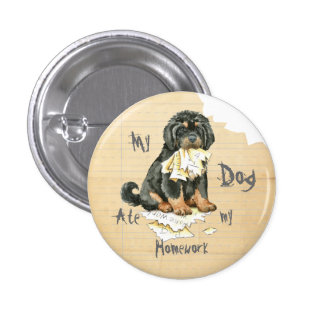 My Tibetan Mastiff Ate My Homework Pinback Button