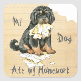My Tibetan Mastiff Ate My Homework Square Sticker