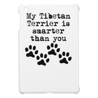 My Tibetan Terrier Is Smarter Than You iPad Mini Cover