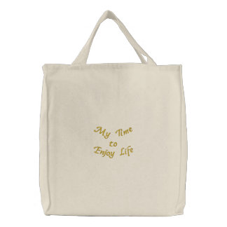 My Time to Enjoy Life_Embroidered Bag