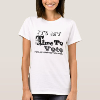 My Time To Vote classic baby doll T-shirt