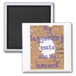 My Toggenburg Goats Ate My Homework Magnets
