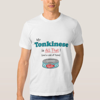 My Tonkinese is All That! Funny Kitty Tee Shirt