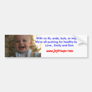my top teeth, With no ifs, ands, b... - Customized Car Bumper Sticker