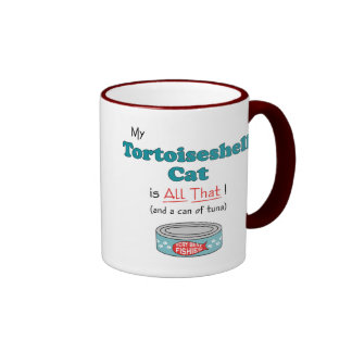 My Tortoiseshell Cat is All That! Funny Kitty Ringer Coffee Mug