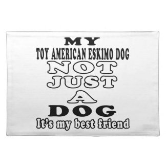 My Toy American Eskimo Dog Not Just A Dog Place Mats