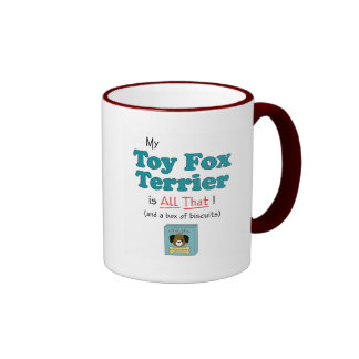 My Toy Fox Terrier is All That! Ringer Coffee Mug