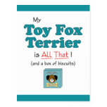 My Toy Fox Terrier is All That! Post Cards