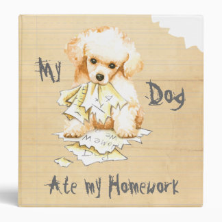 My Toy Poodle Ate My Homework 3 Ring Binder