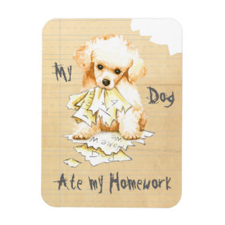 My Toy Poodle Ate My Homework Magnet