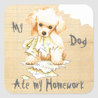 My Toy Poodle Ate My Homework Square Sticker