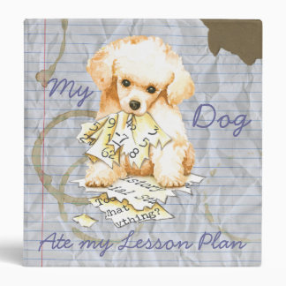 My Toy Poodle Ate my Lesson Plan Binder