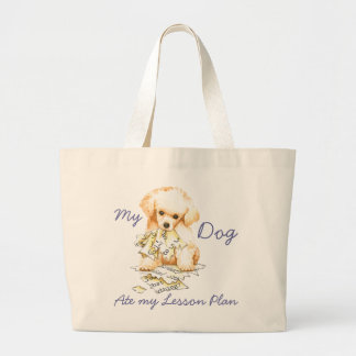 My Toy Poodle Ate My Lesson Plan Large Tote Bag