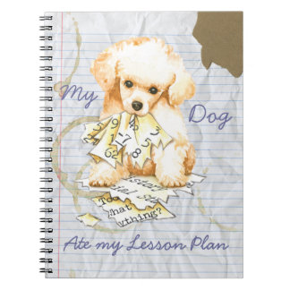 My Toy Poodle Ate My Lesson Plan Spiral Notebook