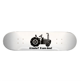 My Tractor Is A Chick Magnet Skateboard Deck