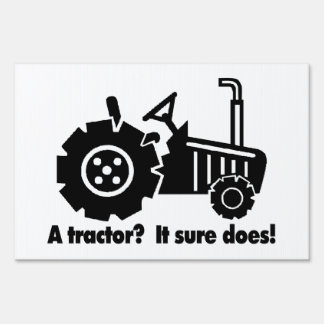 My Tractor Is A Chick Magnet Yard Sign