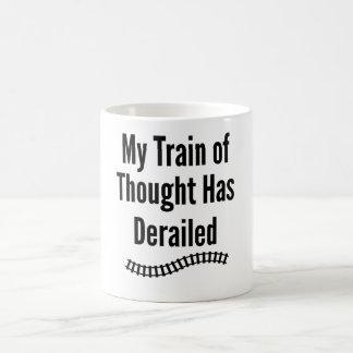My Train of Thought has Derailed Coffee Mug