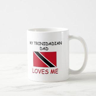 My TRINIDADIAN DAD Loves Me Mugs