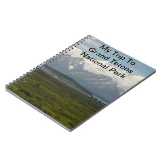 My Trip to the Grand Tetons National Park Notebook