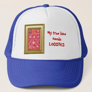 My true love needs Logistics Trucker Hat
