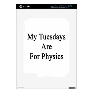 My Tuesdays Are For Physics Decals For iPad 3