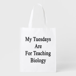 My Tuesdays Are For Teaching Biology Reusable Grocery Bag