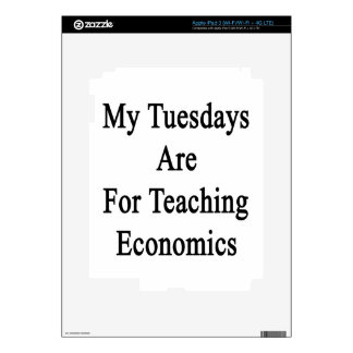 My Tuesdays Are For Teaching Economics iPad 3 Decals
